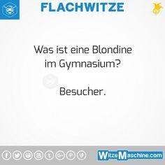 Flachwitze #326 - Blondinen Witze - Gymnasium