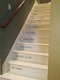 house rules on the stairs - love this!