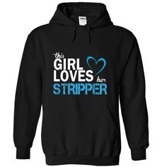(Greatest T-Shirts) This girl love her STRIPPER - Buy Now...