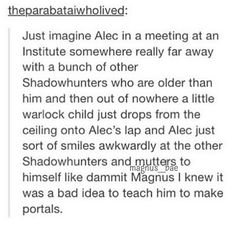 :)) #malec #Alec #meeting #warlock #child #baby #son #portals