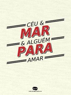 Céu & Mar        & Alguém para            Amar - Quote From Recite.com #RECITE #QUOTE