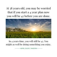 It is NEVER too late to start. Or to begin planning. Or to pick things up again. Anything you do today that makes tomorrow better is a good thing, even if it's just getting started. #AALC #AlmaguinHighlands #BrighterFutures Continuing Education, You May, Learning Centers, No Worries, Something To Do, Centre, How To Plan