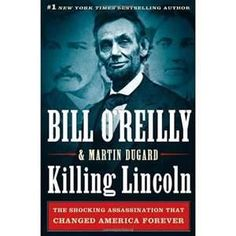 Killing Lincoln - Great Read
