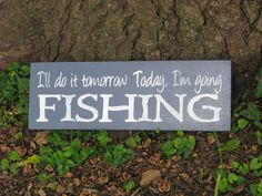 Fishing sign by AllStarSportsSigns on Etsy, $20.00