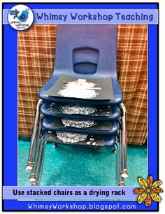 Use a stack of chairs as a drying rack for student paintings! Whimsy Workshop Teaching http://whimsyworkshop.blogspot.ca/2014/01/word-families-and-cheetahs.html