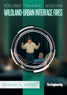 Fire Engineering Books: Focused Training Sessions - Wildland-Urban Interface Fires