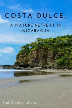 Costa Dulce: A Nature Retreat in Nicaragua. Yoga, Meditation and Relaxation on the stunning Pacific Coast.