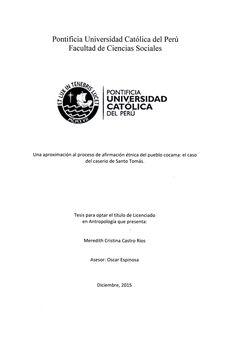 Una aproximación al proceso de afirmación étnica del pueblo Cacama: el caso del Caserío de Santo Tomás/ Meredith Cristina Castro Ríos.(2015) / F 3681.C6 C28