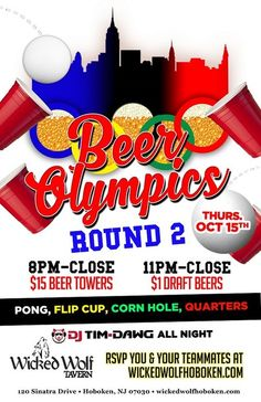 Beer Olympics- Round 2 Since round 1 of our Beer Olympics was such a huge hit, we're bringing it back! WOLF STYLE! October 15, 2015