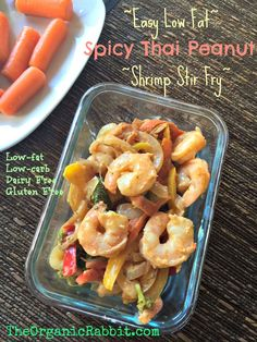 Easy Low-Fat, Low-Carb Spicy Thai Peanut Shrimp Stir Fry. This yummy healthy dish is super quick and easy. Delicious peanut flavor too. http://wp.me/p4iD6b-Fs