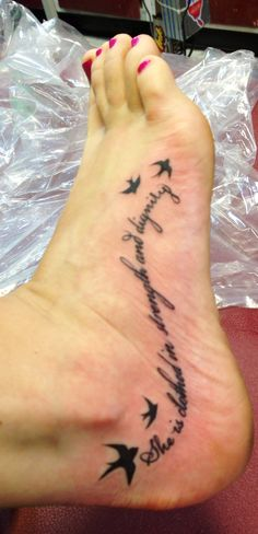 Foot tattoo She is clothed in strength and dignity. This is my favorite bible…