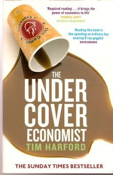 Tim Harford: The Undercover Economist (2005). Updated version might be even sweeter. As long as it's Harford, it's  probably golden.