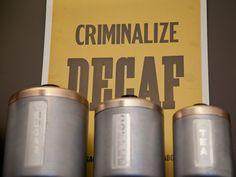 Criminalize Decaf