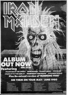 Iron Maiden - first album press ad. Iron Maiden First Album, Albums Iron Maiden, Heavy Metal Art, Heavy Metal Bands, Iron Maiden Tickets, Iron Maiden Posters, Rock Band Posters, Concert Posters, Music Posters