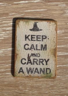 Larger Sign- Keep Calm and Carry a Wand- Dollhouse Miniatures. $9.00, via Etsy.