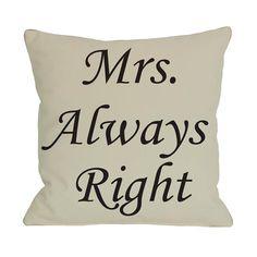 Mrs. Always Right... u know it !!!