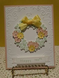 wondrous wreath stampin' up card for a 100 year old friend of a friend.  www.stampinfunwithlynne.stampinup.net