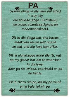 Ek wens ek kon all die dinge nog vir my pa se. Dad Quotes, Bible Verses Quotes, Life Quotes, Fathers Day Poems, Happy Father Day Quotes, Afrikaans Language, Afrikaanse Quotes, Birthday Messages, Birthday Wishes