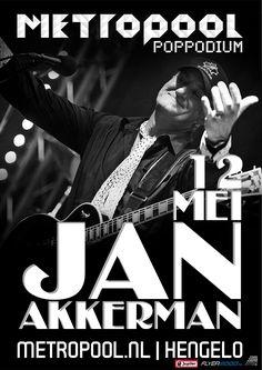 vrijdag 12 mei   Jan Akkerman   Het staat buiten kijf dat Jan Akkerman nog altijd bij de beste gitaristen van de wereld hoort. Blues, rock of klassiek, hij tovert het allemaal moeiteloos uit de snaren.