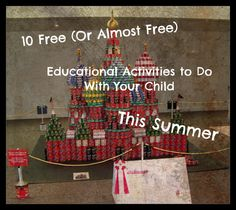 10 Free or Almost Free Summer Learning Activities