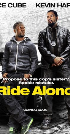 Ride Along (2014):  I had hoped this would be better than it actually was.  Kevin Hart is a funny guy, but he can only do so much.  A better script would've helped him out.