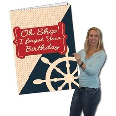 2'x3' Giant Belated Birthday Card - Oh Ship! I Forgot Your Birthday