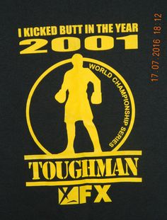 I kicked Butt in the Year 2001 Toughman FX T Shirt Black Large MINT #FruitoftheLoom #GraphicTee