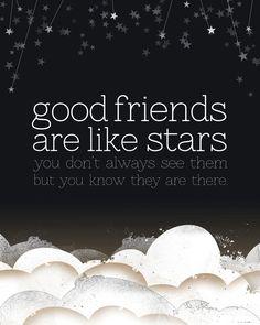 Good Friends are Like Stars 8x10 Print by tuckerreece on Etsy. $20.00, via Etsy.