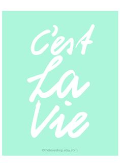 Cest La Vie  French quote 8x10 inch Print on A4 in by theloveshop, $20.00