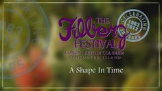 PAUL CHRISTOPHER FILMS - 'A Shape In Time' was commissioned by the Canadian Heritage Information Network and highlights the 30th Year Celebration of the Filberg Festival. www.paulchristopherfilms.ca 30 Years, Non Profit, 30th, Tourism, Highlights, Celebration, Films, Shapes, Turismo