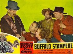 """, Randolph Scott, Judith Allen, Raymond Hatton and Harry Carey in a tense moment from """"Buffalo Stampede"""", the re-issue title of """"Thundering Herd"""" Paramount). Western Film, Western Movies, Barton Maclane, Harry Carey, Randolph Scott, Indian Movies, Book Cover Art, Hollywood Walk Of Fame, Vintage Movies"""