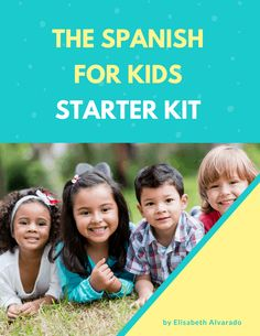 Spanish For Kids Starter Kit. Free resources and printables for getting started with Spanish as a family. Get access to a free eBook, stories, games, vocabulary cards, and more. Learning Spanish For Kids, Spanish Lessons For Kids, Spanish Basics, Spanish Language Learning, Teaching Spanish, Teaching Kids, Kids Learning, Spanish Games, Spanish Activities