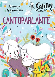 Cantoparlante - Giunti Editore on Behance