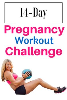 14 Day Pregnancy Workout Challenge you can do from home. Daily workouts (15-20 minutes each) Pictures and workout videos included Prevent excess weight gain, gain more energy, less ach  http://michellemariefit.com/pregnancy-workout-challenge-14-day-jumpstart/