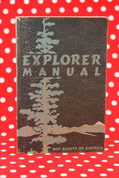 Boy Scouts' Explorer Manual, 1950