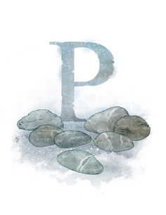 Letter P Pebbles - Part of an alphabet/initials series featuring natural objects such as flowers, fruits, minerals and animal elements. Printable PNG file (300 DPI/8.5 x 11) of my own original mixed media illustration. Other letters available: Acorn - Azalea - Ammolite - Bur -