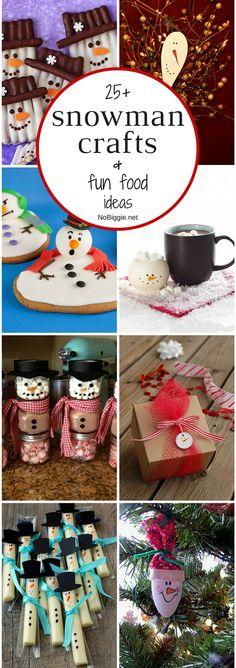 25+ snowman crafts and fun food ideas -NoBiggie.net