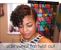 Natural Hair or Transitioning Hair Tutorial- Side swept Flat Twist Out