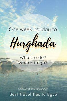 Hurghada Egypt, Egypt Culture, Travel Advise, Visit Egypt, Egypt Travel, Wish You The Best, Next Holiday, Enjoying The Sun, Luxor