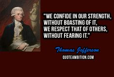 Famous Thomas Jefferson Quotes Thomas Jefferson Quotes Find More At  Httpwww.mysticquote .