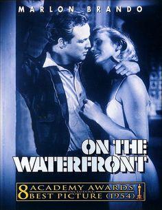 On the Waterfront 1954 Marlon Brando Eva Marie Saint Marlon Brando, Best Picture Winners, Really Good Movies, Masterpiece Theater, We Movie, Movie List, Movie Covers, Film School, Film Noir