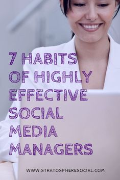 If you want to develop a killer social media strategy or presence for youe business then you will need to cultivate these 7 habits. #socialmediamarketing  #socialmediatips