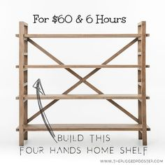 For Hands Home Shelf, Build This shelf For 60.00 and 6 hours, easy rustic s