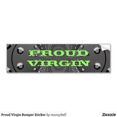 Proud Virgin Bumper Sticker