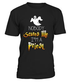 "# Nobody Scares Me Im a Priest Halloween Shirt .  Special Offer, not available in shops      Comes in a variety of styles and colours      Buy yours now before it is too late!      Secured payment via Visa / Mastercard / Amex / PayPal      How to place an order            Choose the model from the drop-down menu      Click on ""Buy it now""      Choose the size and the quantity      Add your delivery address and bank details      And that's it!      Tags: Funny alternative costume tee idea for…"