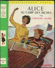Albert Chazelle - Alice au camp des biches (Nancy Drew), Caroline Quine (Carolyn Keene), Hachette Bibliothèque Verte 1964