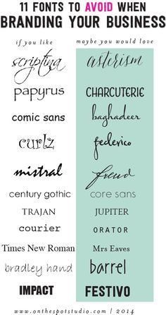 11 Fonts to Avoid when branding your business, from Great Lakes Lettering. #branding #fonts #typography