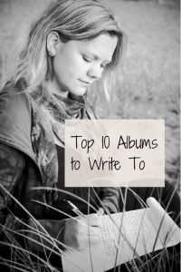 I love writing to great music. Here are 10 of my favourite albums to listen to while I write!