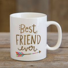 These mugs are really the BEST EVER! Show your best friends how loved they are with this sweet mug with gold metallic printing.