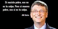 Bill Gates diciendo una gran verdad!